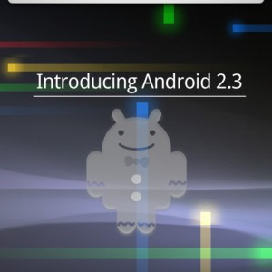 "Google「Android 2.3 ""Gingerbread""」を発表、SDKもリリース"