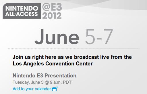 任天堂「E3 2012」のプレゼンテーション日程を発表、日本時間の2012年6月6日午前1時から